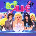 """Donnerstag auf dem Marktplatz: """"80s Alive – Die große 80er Jahre Show"""""""