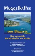 Muggelkaffee vom Biggesee