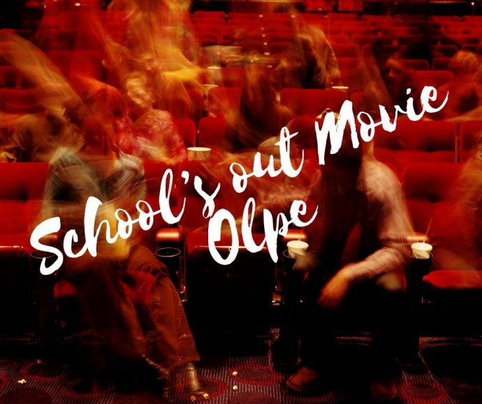 School´s out Movie Olpe - Cineplex Olpe